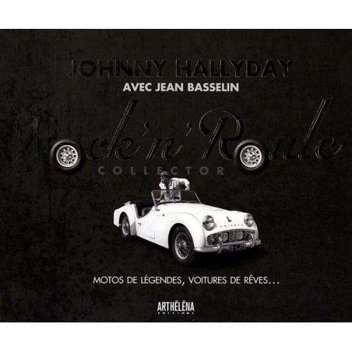 Rock'n'Roule Collector - Motos de légendes, voitures de rêves... avec 1 DVD