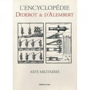 L'encyclopédie Diderot et D'Alembert - Arts Militaires