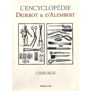 L'encyclopédie Diderot et D'Alembert - Chirurgie
