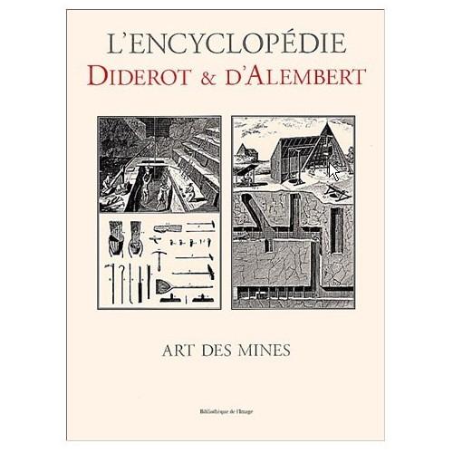 L'encyclopédie Diderot et D'Alembert - Art des mines