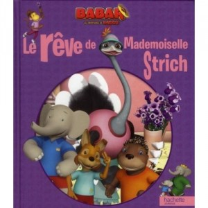 Babar - Les aventures de Badou - Le rêve de Mademoiselle Strich