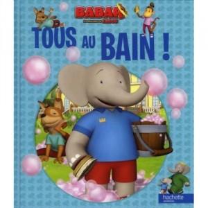 Babar - Les aventures de Badou - Tous au bain !