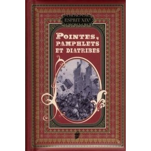 Pointes, pamphlets et diatribes