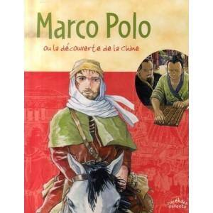 Marco Polo ou la découverte de la Chine