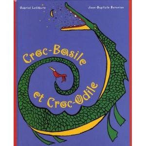 Croc-Basile et Croc-Odile