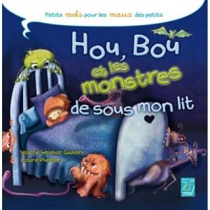 Hou, Bou et les monstres de sous mon lit