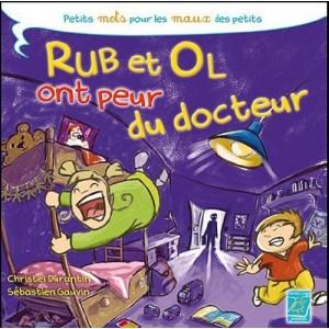 Rub et Ol ont peur du docteur