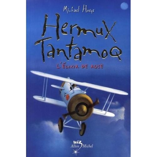 Hermux Tantamoq - L'élixir de rose