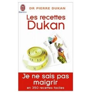 Les recettes Dukan - Je ne sais pas maigrir, en 350 recettes faciles