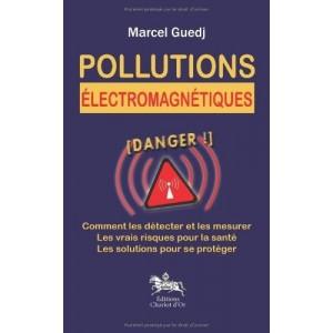 Pollutions électromagnétiques - Danger !