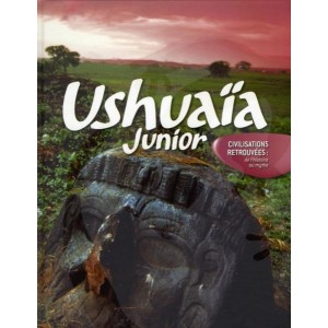 Ushuaïa Junior - Civilisations retrouvées : De l'histoire au mythe