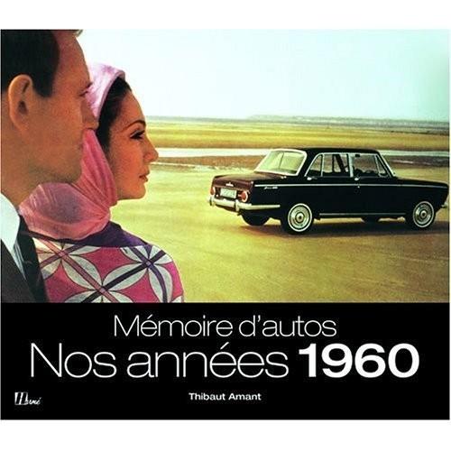 Mémoire d'autos - Nos années 1960